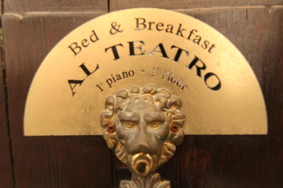 Al Teatro Bed &amp; Breakfast:                   Al Teatro