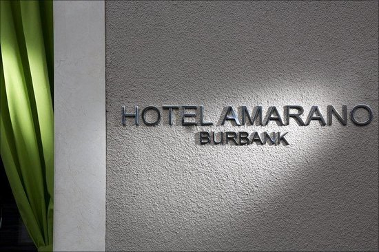 Hotel Amarano Burbank: Welcome To Hotel Amarano