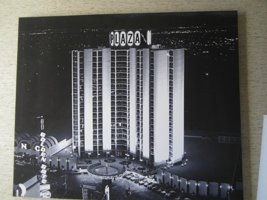 Plaza Hotel & Casino:                                     Cool picture in each room.