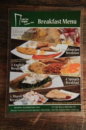 Koh Tao Heights Boutique Villas:                   Breakfast menu. Ask for Burrito breakfast!!!!