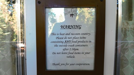 Fish Camp, CA:                   sign outside our door