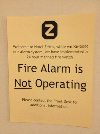 Hotel Zetta San Francisco:                   Am I going to die in a hotel fire?
