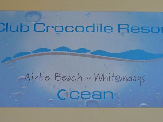 Club Crocodile Hotel, Airlie Beach: Skylten vid entrn