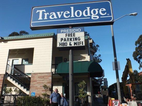 San Francisco at The Presidio Travelodge: My Wife & Raymond...