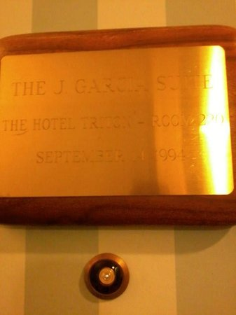 Hotel Triton - a Kimpton Hotel: Jerry Garcia Suite - Plaque on door.