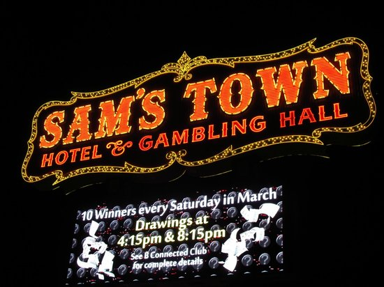 Sam&#39;s Town Hotel and Gambling Hall: Sign at entrance
