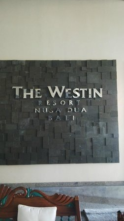 The Westin Resort Nusa Dua, Bali: the entrance plaque..
