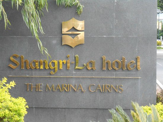 ‪‪Shangri-La Hotel, The Marina, Cairns‬: Hotel Sign‬