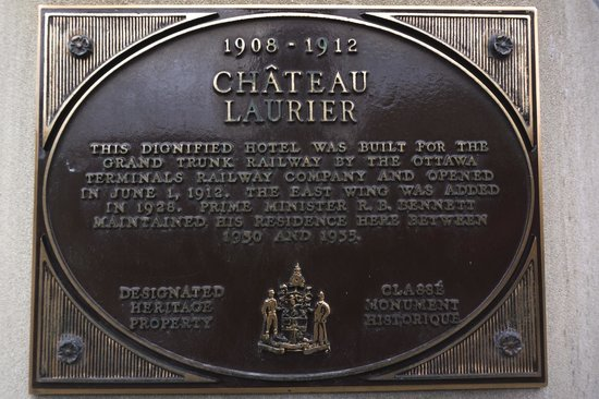 Fairmont Chateau Laurier: Historic Plaque 2