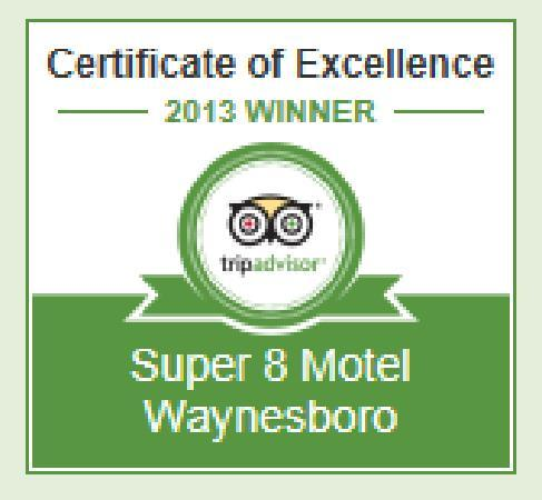 Super 8 Motel Waynesboro: 2013 Certificate of Excelence Winner