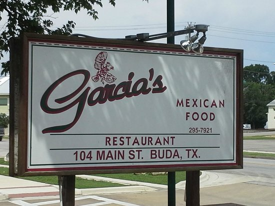 Buda, TX: Sign should read Garcia's AMAZING Tex-Mex!