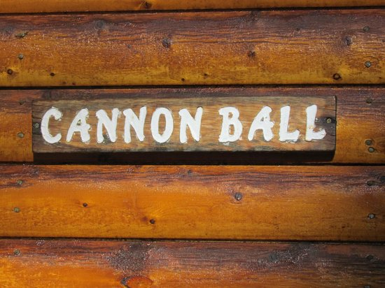 Idlewilde by the River: cannonball