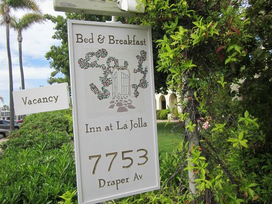 The Bed and Breakfast Inn at La Jolla: Quaint little sign