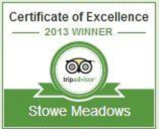 Stowe Meadows: TripAdvisor 2013 Winner - Certificate of Excellence