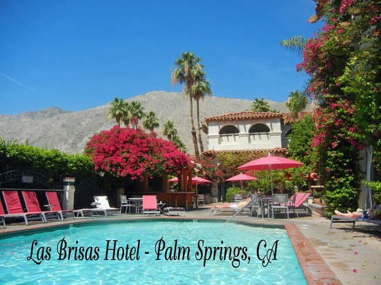 Las Brisas Hotel Palm Springs Ca Picture Of Best
