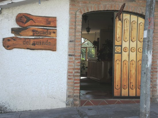 La Posada del Quinde: La Posada Hotel entrance Hotel Location Great