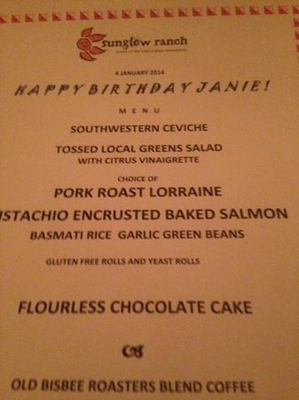 Sunglow Ranch - Arizona Guest Ranch and Resort: my incredible birthday menu...cuisine and service both superb...these are the extra touches!