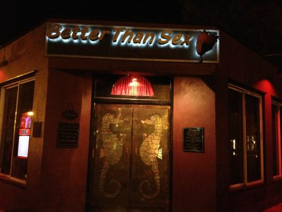 Better than sex restaurant