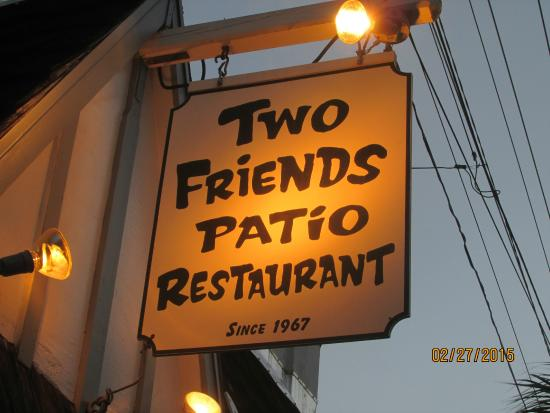 Two Friends Patio Restaurant The Sign On Road