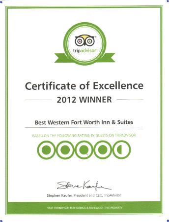 BEST WESTERN Fort Worth Inn & Suites: Winner Of Excellence Certificate-2012