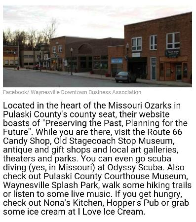 Waynesville, MO: A special mention in 'Only in Your State'.