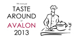 9th Annual Taste Around of Avalon