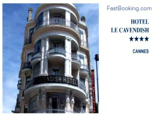 Fastbooking.com presents Hotel Le Cavendish, Cannes, France