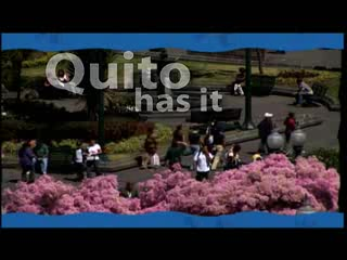 Quito - Promotional Video 2008