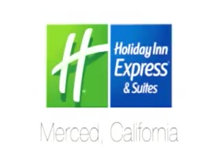 Welcome to the Holiday Inn Express & Suites Merced