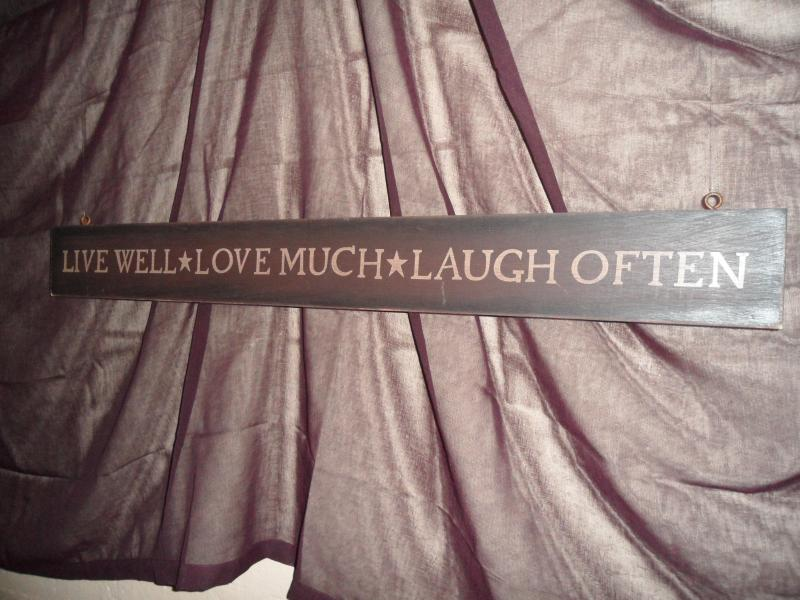 Live Well - Love Much - Laugh Often