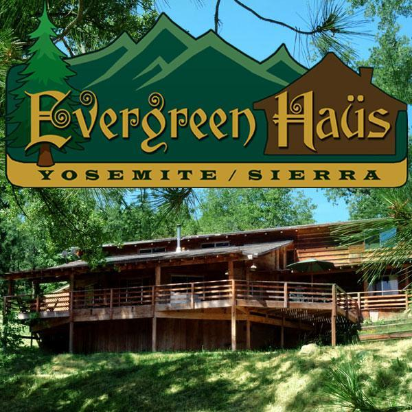 Evergreen Haus - Yosemite/Sierra - Mountain Cabin Lodging