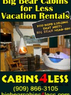 From Family Cabins to Famous Honeymoon, Call CaBins For Less Of Big Bear Lake