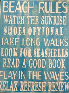 Some of our Beach House rules.....