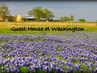 Guest House at Historical Washington on the Brazos