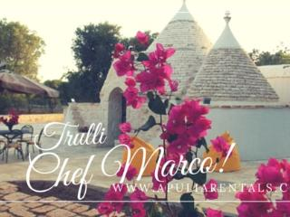 Typical  and Stylish Trulli Chef Marco near Ostuni
