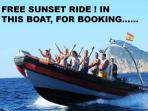 Free sunset trip, for booking with our family boat