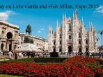 Visit the Expo, stay on lake Garda  2/7 pax +dog
