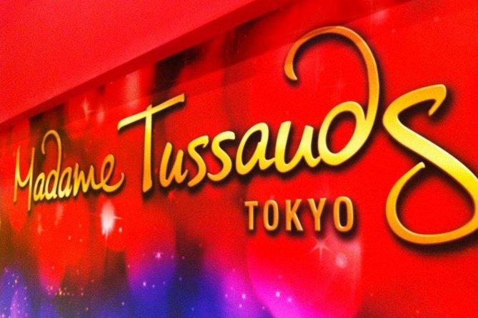 Tokyo: Madame Tussauds Admission Ticket