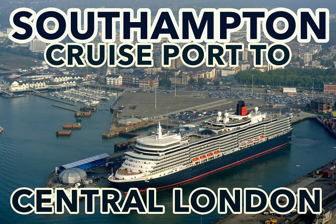 Southampton Cruise Port To Central London transfers