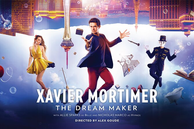 Xavier Mortimer: The Dream Maker at The STRAT Hotel and Casino