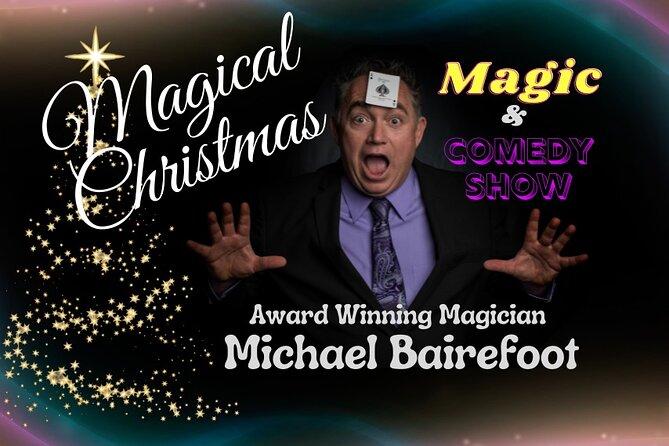 A Magical Christmas - Magic & Comedy Show