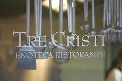 Tre Cristi Enoteca Ristorante