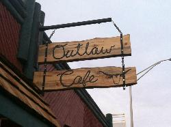 The Outlaw Cafe & Outlaw Saloon