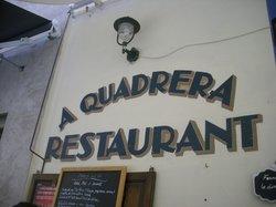A QUADRERA