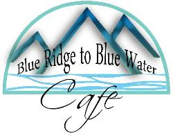 Blue Ridge to Blue Water Cafe