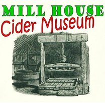 Mill House Cider Museum