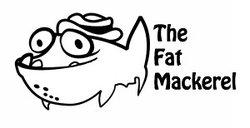 The Fat Mackerel