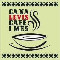 Cana Levis Cafe I Mes