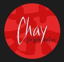 CHAY - Die Welt des Tees