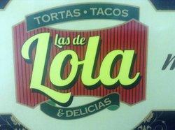 Las de Lola - Tortas Tacos y Delicias